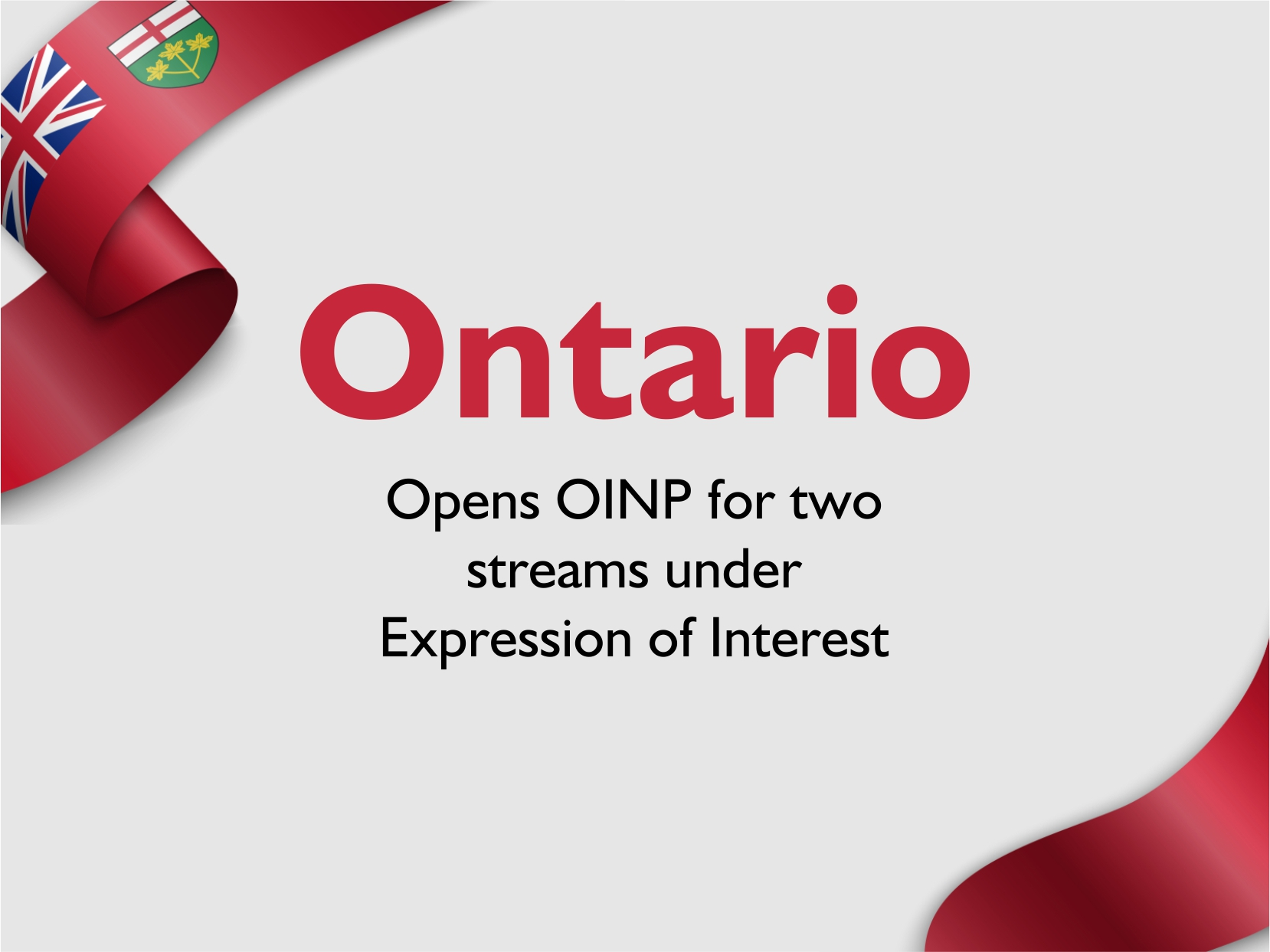 Ontario Opens OINP for two streams under Expression of Interest