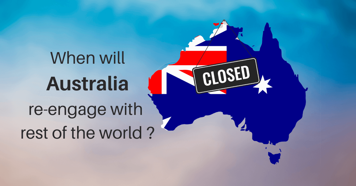 When Will Australia Re-Engage With Rest Of The World